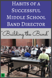 Click here to learn about habits of a successful middle school band director. Great tips for building your band program! learn how to create practical and effective recruiting strategies to grow your band program and encourage student excitement. #beginningband #bandrecruiting