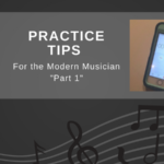 Practice Tips for the Modern Musician. Fore more great articles for band directors, visit BandDirectorsTalkShop.com. #banddirectorstalkshop