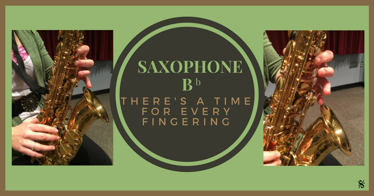 There's a Time and a Place for Every Fingering (Sax – Bb)