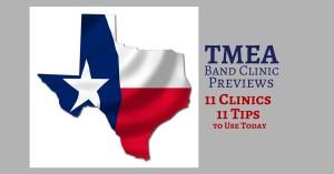TMEA Clinic Previes