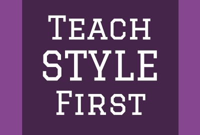Teach Style First