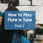 Need help teaching your flute players how to play in tune? This article will give you practical tips to use with your band's flute section. You will learn how to improve tone quality, intonation and overall pitch. A great read for band directors and private lesson teachers of both middle school and high school band students. #banddirector #bandteachingideas #woodwind #flute #flutetuning #fluteproblems