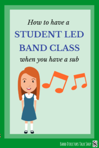 Finding band substitutes that know how to teach band (correctly) is a rare thing. When you know you're going to be absent it's great if your students can have a student led band class. However, this does take some preparation. Click to read a great article with instructions on how to turn your band students into leaders! Also included are links to great beginning band sub plans and music lesson plans, appropriate for middle school as well as 5th grade, 6th grade, 7th grade,8th grade,9th grade.