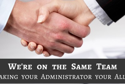 Making Your Administrator Your Ally