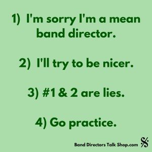 Mean Band Director