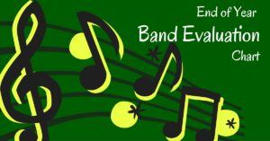 End of Year Band Evaluation
