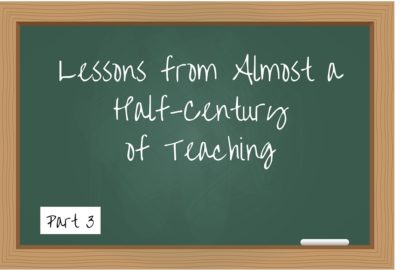 Lessons from Almost a half-century of teaching