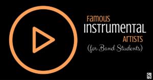 Famous Instrumental Artists