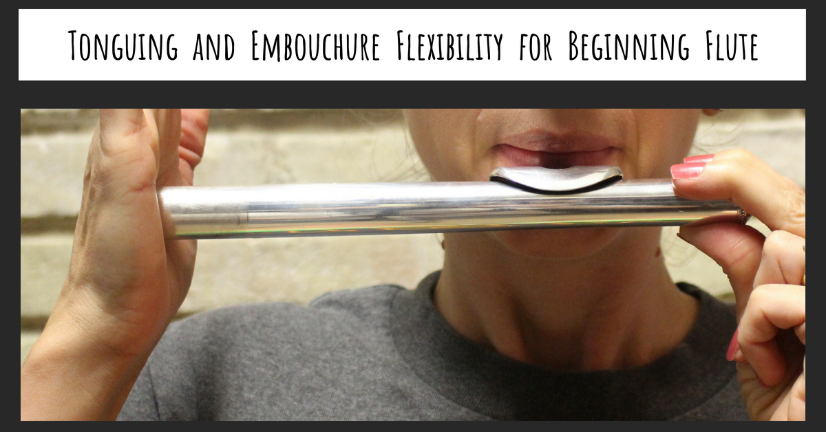 Tonguing and Embouchure Flexibility for Beginning Flute