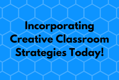 creative classroom strategies