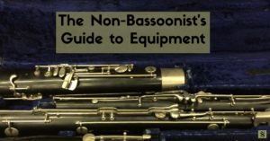 The non-bassoonist's guide to equipment. A must read for band directors! Visit Band Directors Talk Shop for more great band ideas and activities. #banddirectorstalkshop