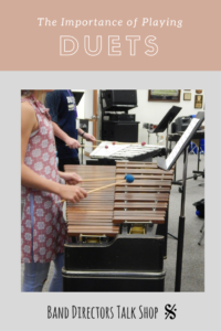 Great info on how playing duets can improve ensemble skills in your band students.  Implement these band teaching ideas and have fun playing duets in your middle school or high school band class! Great tips for band directors and private lesson teachers.  #middleschoolband #beginningbandideas