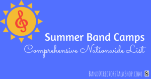 complete-list-of-summer-band-camps