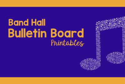 Band Hall Bulletin Board Printables