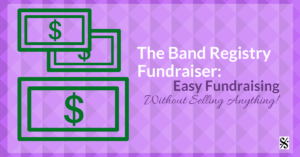 The Band Registry Fundraiser- Easy Fundraising Without Selling Anything