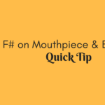 F# on Mouthpiece and barrel