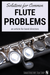 Simple solutions for common flute problems encountered while teaching band. Visit BandDirectorsTalkShop.com for more great articles on teaching band and beginning band ideas!