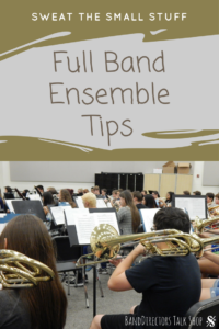 Great, detailed tips for fine tuning your band ensemble. Visit Band Directors Talk Shop for more great articles on teaching beginning band and middle school band ideas! #banddirectorstalkshop