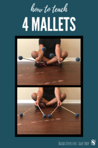 How to teach 4 mallet technique to your percussionists! Step by step instructions with pictures. Visit BandDirectorsTalkShop.com for more great articles! #banddirectorstalkshop
