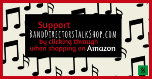 Amazon Associates on BandDirectorsTalkShop.com