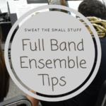 Full Band Ensemble Tips