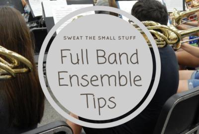 Full Band Ensemble Tips