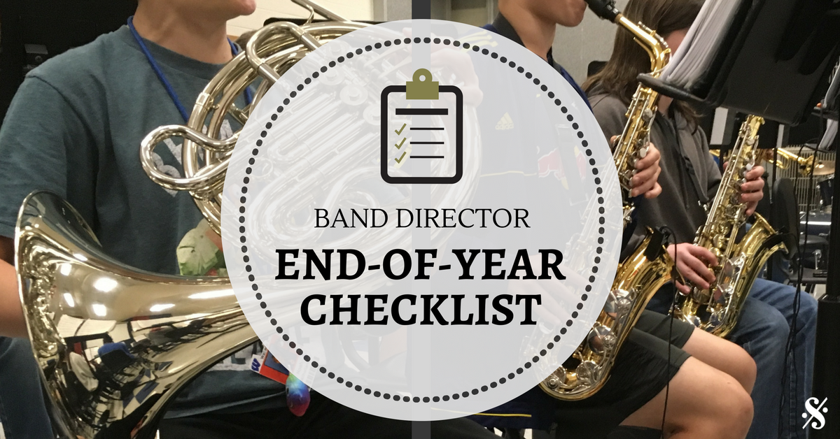 Free Band Director's End-of-Year Checklist & Survival Guide