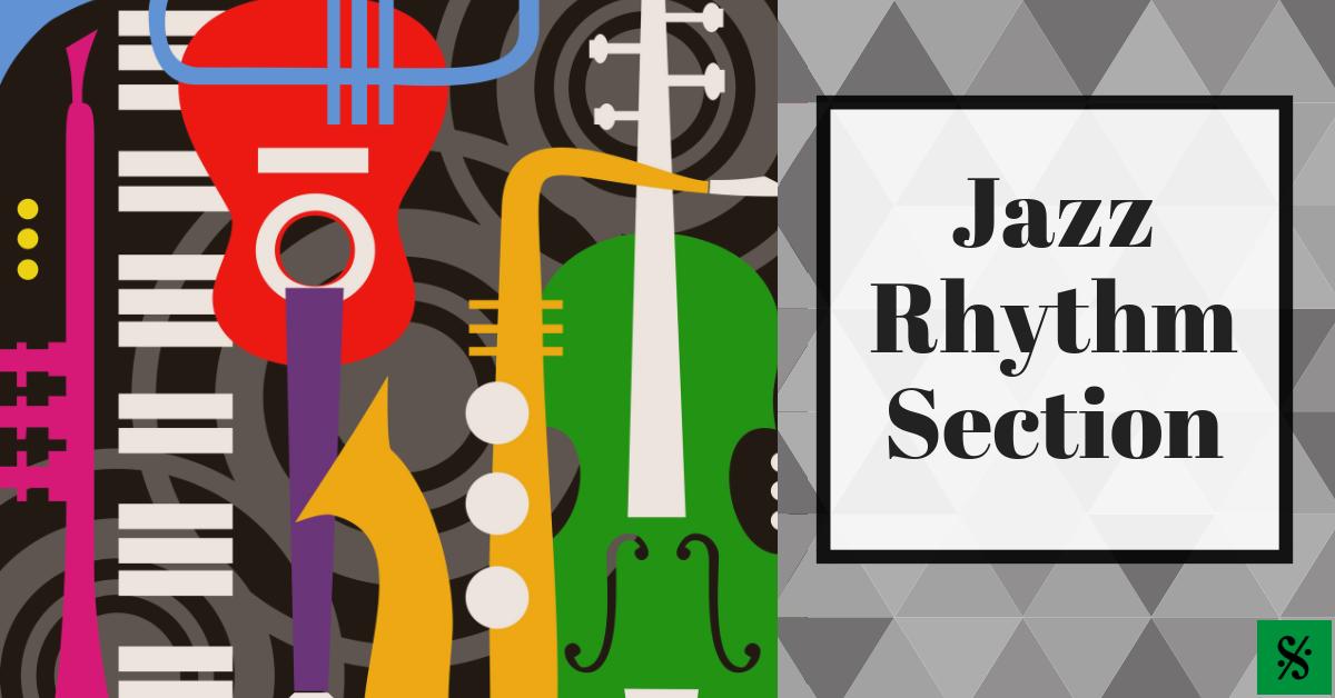 Jazz Rhythm Section - Band Directors Talk Shop